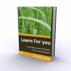 Controlling Lawn Weeds, Pests and Diseases, by Duncan Gray, at Lawns for You